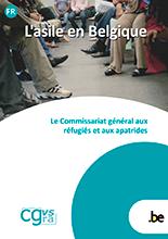 Brochure L'asile en Belgique, le Commissariat général aux réfugiés et aux apatrides